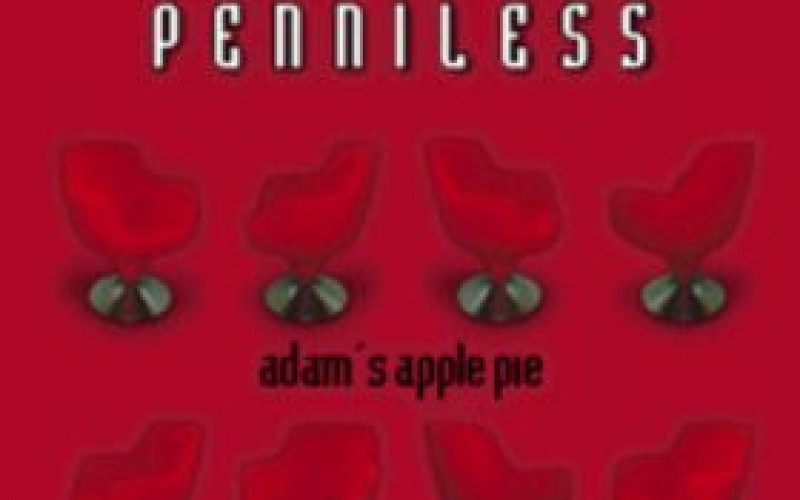 #73 Penniless – Adam's Apple Pie (2001)