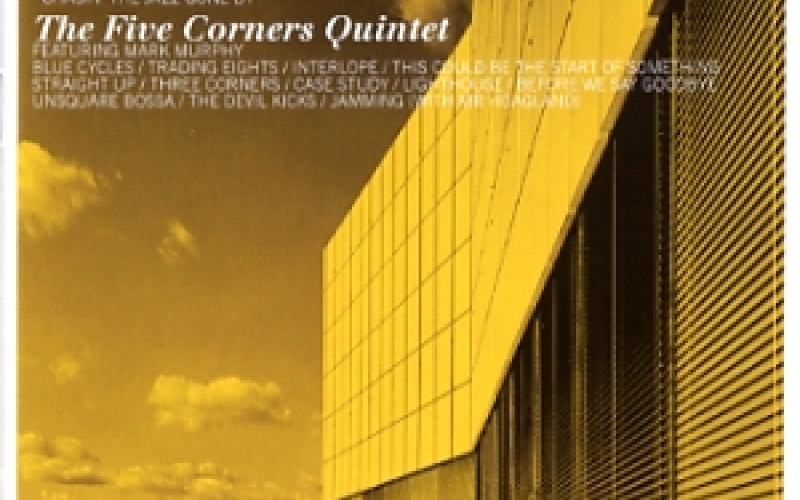 #74 Five Corners Quintet – Three Corners (2004)