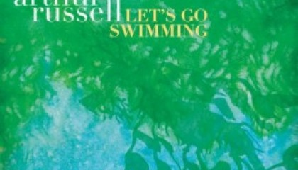 #26 Arthur Russell – Let's Go Swimming