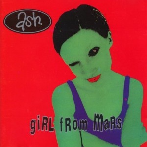 #17 Ash – Girl From Mars