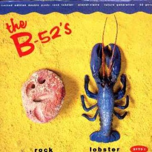 #15 The B-52's – Rock Lobster