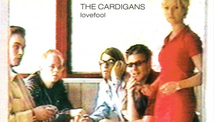 #6 The Cardigans – Lovefool