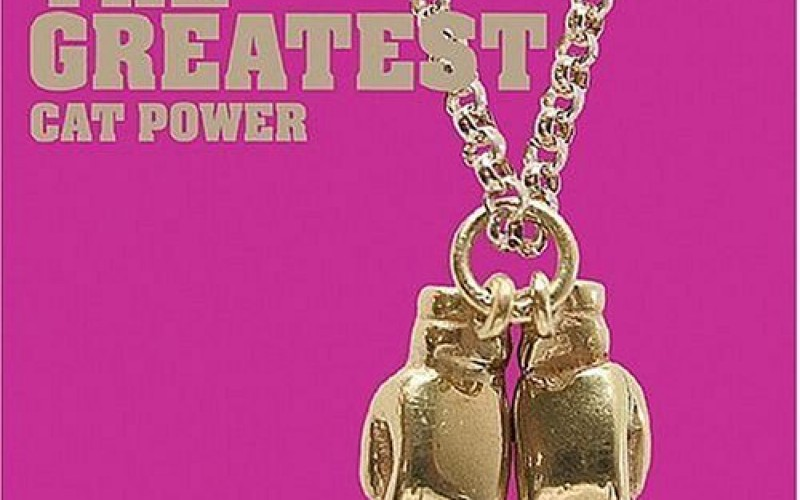 #58 Cat Power – The Greatest (2006)