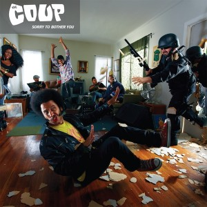 The Coup – Sorry to Bother You