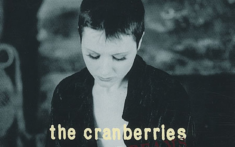 #30 The Cranberries – Dreams