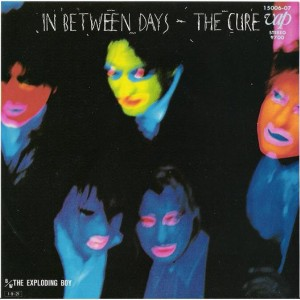 #6 The Cure – In Between Days