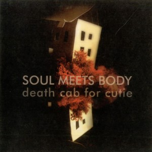 #42 Death Cab for Cutie – Soul Meets Body (2005)