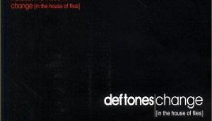#20 Deftones – Change (In the House of Flies)