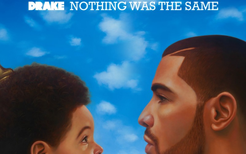 Syyskuu 2013: Drake – Nothing Was the Same