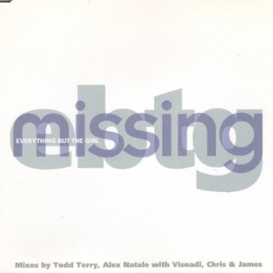 #6 Everything But The Girl – Missing (Todd Terry Remix)