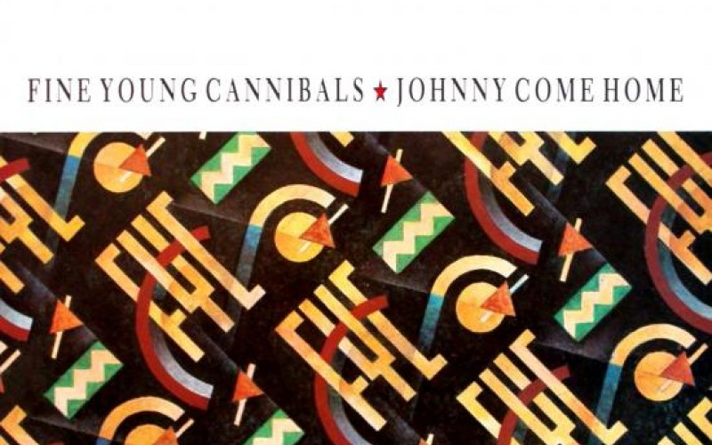 #14 Fine Young Cannibals – Johnny Come Home