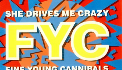#19 Fine Young Cannibals – She Drives Me Crazy