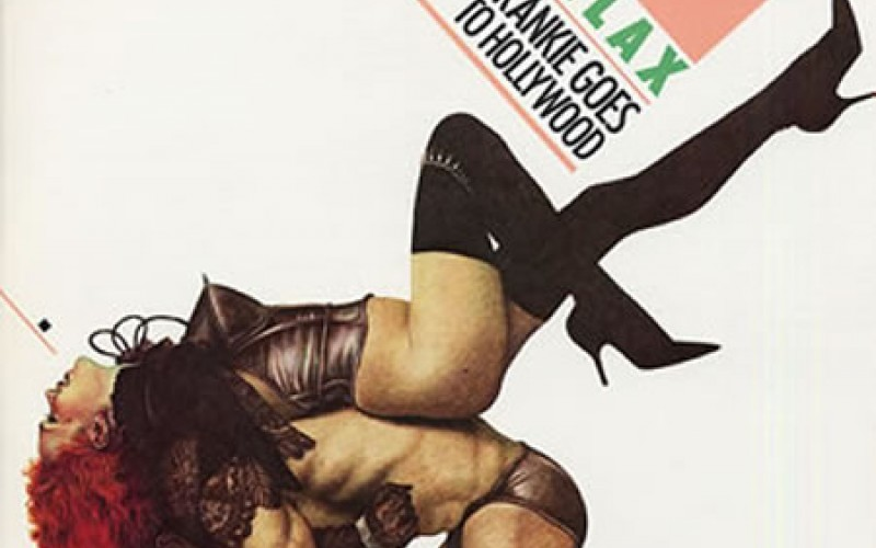 #13 Frankie Goes to Hollywood – Relax