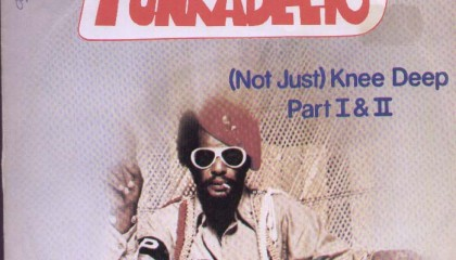 #26 Funkadelic – (Not Just) Knee Deep