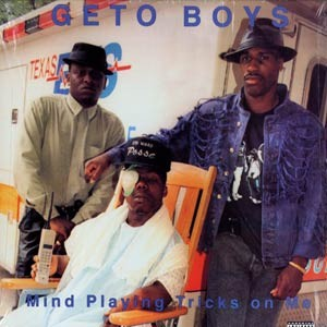 #13 Geto Boys – Mind Playing Tricks on Me