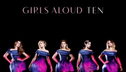 Girls Aloud – Ten