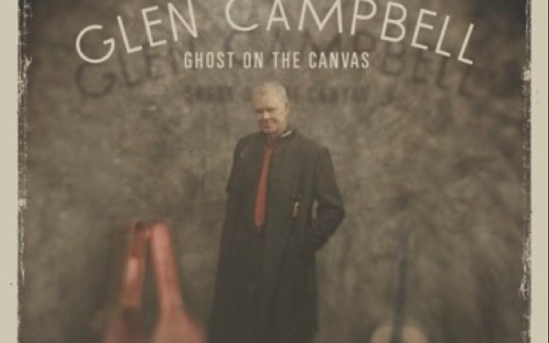 Glen Campbell – Ghost on the Canvas