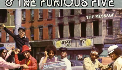 #8 Grandmaster Flash & The Furious Five – The Message