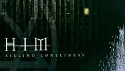 #97 HIM – Killing Loneliness (2005)