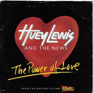 #13 Huey Lewis & the News – The Power of Love