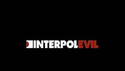 #4 Interpol – Evil (2004)