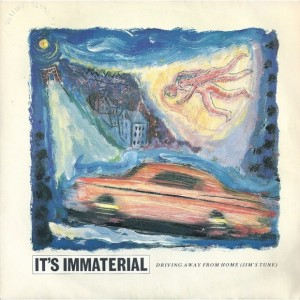 #17 It's Immaterial – Driving Away from Home (Jim's Tune)