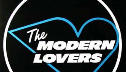 #7 Jonathan Richman & the Modern Lovers – Roadrunner