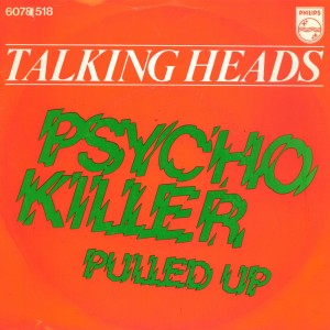 #9 Talking Heads – Psycho Killer