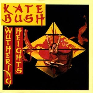 #10 Kate Bush – Wuthering Heights