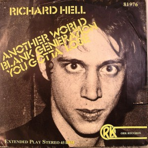 #20 Richard Hell & the Voidoids – Blank Generation