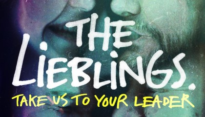 The Lieblings – Take Us to Your Leader