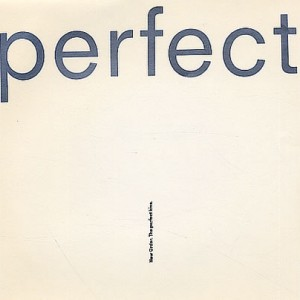 #22 New Order – The Perfect Kiss