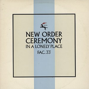 #15 New Order – Ceremony