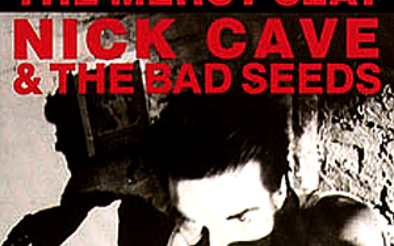 #18 Nick Cave & the Bad Seeds – Mercy Seat