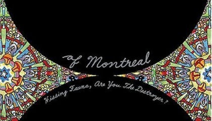 #105 Of Montreal – Heimdalsgate Like a Promethean Curse (2007)