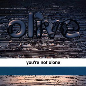 #15 Olive – You're Not Alone
