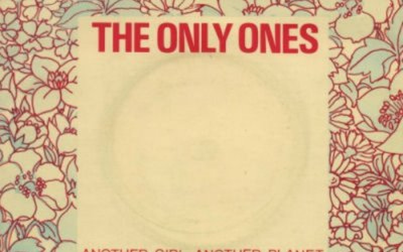 #30 The Only Ones – Another Girl, Another Planet