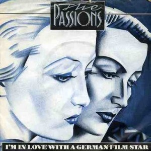 #20 The Passions – I'm in Love With a German Film Star