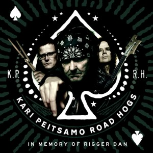 Kari Peitsamo Road Hogs - In Memory of Rigger Dan