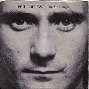 #13 Phil Collins – In the Air Tonight