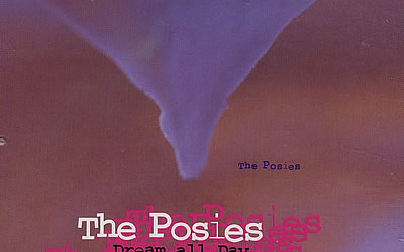 #21 The Posies – Dream All Day