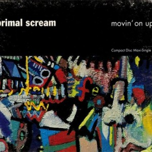 #18 Primal Scream – Movin' on Up
