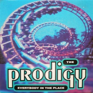 #20 The Prodigy – Everybody in the Place