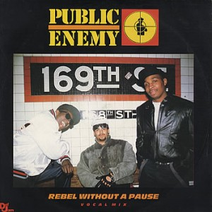 #10 Public Enemy – Rebel Without a Pause