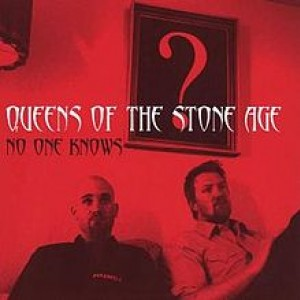 #10 Queens of the Stone Age – No One Knows (2002)