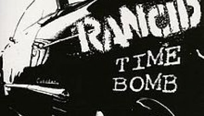 #21 Rancid – Time Bomb