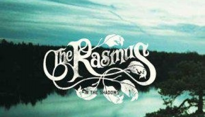 #99 The Rasmus – In the Shadows (2003)