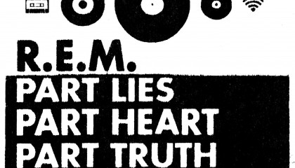R.E.M. – Part Lies, Part Heart, Part Truth, Part Garbage 1982–2011
