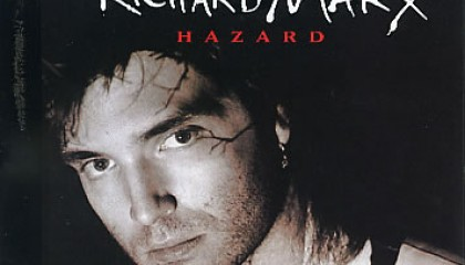 #22 Richard Marx – Hazard