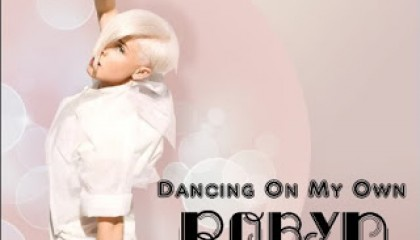 #14 Robyn – Dancing On My Own (2010)